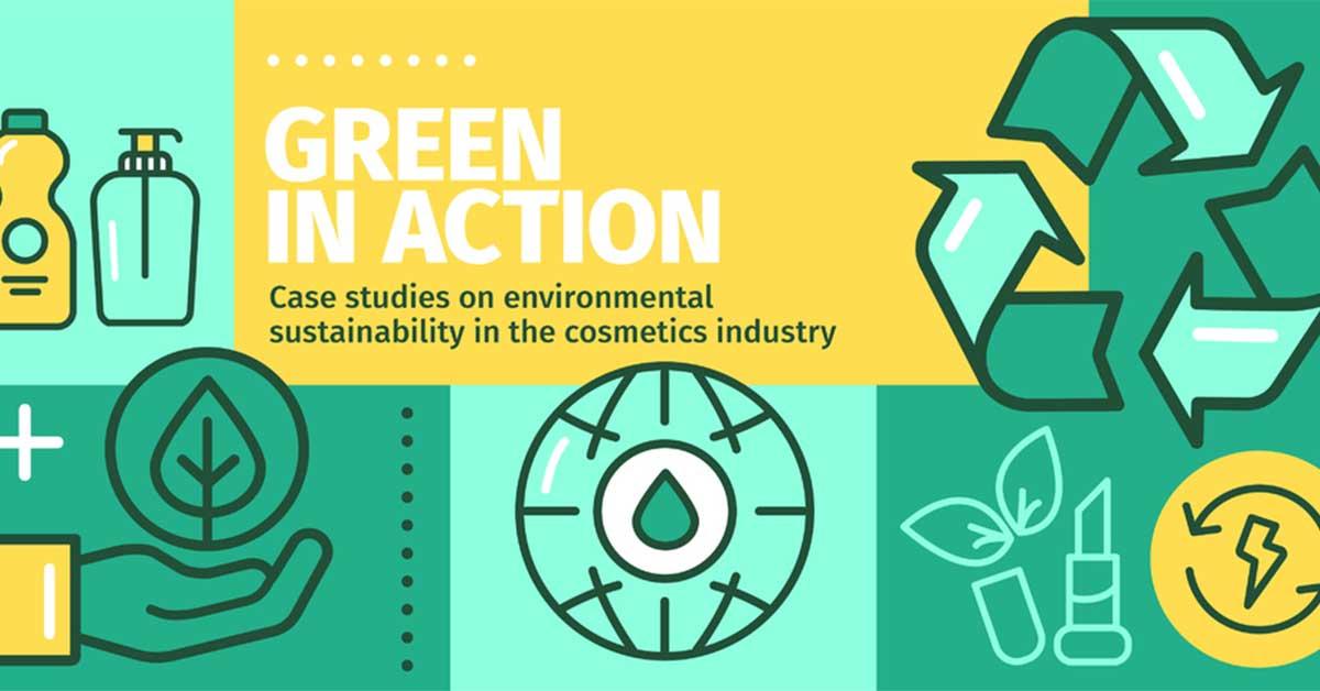 Η Cosmetics Europe παρουσιάζει την εκστρατεία «Green in Action»