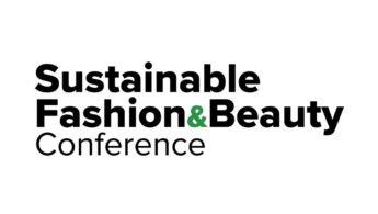 Οι πρωταγωνιστές της βιώσιμης ομορφιάς στο Sustainable Fashion & Beauty Conference